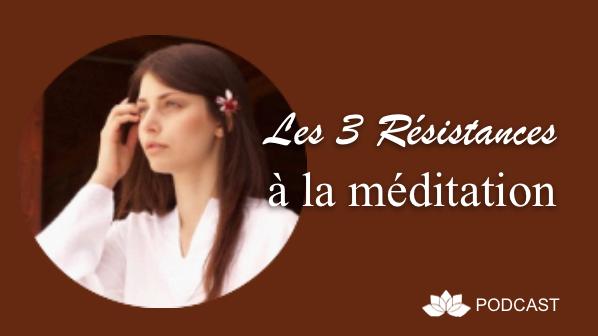 résistance à la méditation