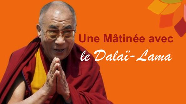 matinée avec Dalai-lama