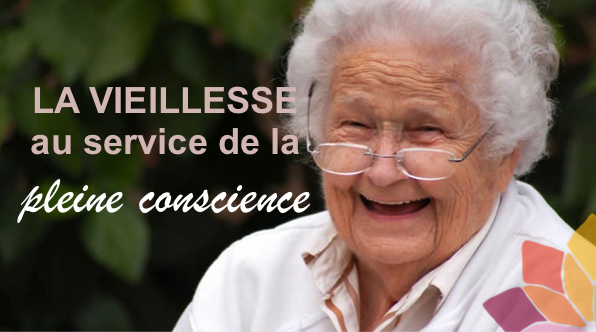 vieillesse et pleine conscience